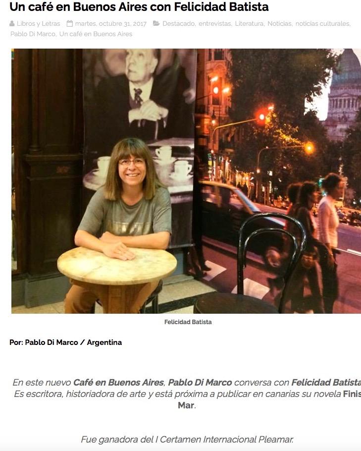 Un café en Buenos Aires con Felicidad Batista por el escritor Pablo Di Marco en Libros y Letras Entrevista